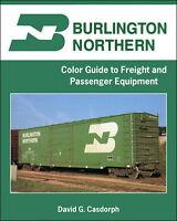 Burlington Northern Color Guide To Freight & Passenger Equipment / Railroad