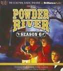 Powder River - Season Six: A Radio Dramatization by Jerry Robbins (CD-Audio, 2013)