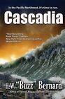 Cascadia by H W Buzz Bernard (Paperback / softback, 2016)