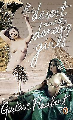 "1 of 1 - ""NEW"" The Desert and the Dancing Girls (Pocket Penguins 70's), Flaubert, Gustave"