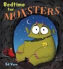 Bedtime for Monsters by Ed Vere (Hardback, 2012)