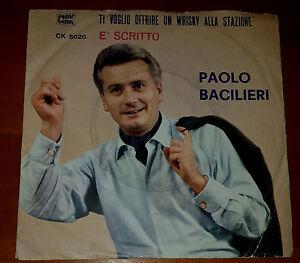 45-GIRI-7-PAOLO-BACILIERI-TI-VOGLIO-OFFRIRE-UN-WHISHY-ALLA-STAZIONE-1963