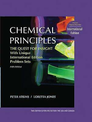 Chemical Principles The Quest for Insight, International Edition by Peter Atkin