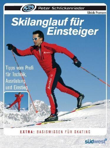 1 von 1 - Skilanglaufenb für Einsteiger von Peter Schlickenrieder und Ulrich Pramann (200…