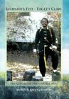 Leopard's Fist - Eagle's Claw 9781467067416 by Moses Elijah Nazareth Hardcover