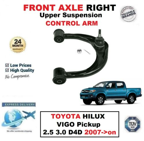 FRONT AXLE RIGHT Upper ARM for TOYOTA HILUX VIGO Pickup 2.5 3.0 D4D 2007-/>on