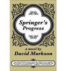 Springer's Progress by David Markson (Paperback, 1999)