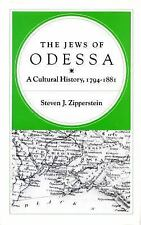 The Jews of Odessa : A Cultural History, 1794-1881 by Steven J. Zipperstein (1991, Paperback)