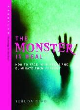 "Brand new! ""The Monster Is Real : How to Face Your Fears and Eliminate Them ..."""