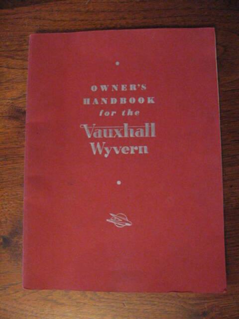 Vauxhall Wyvern 1951  1955 Owner Handbook Nice Free Post