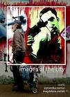 Images of the City by Cambridge Scholars Publishing (Hardback, 2009)