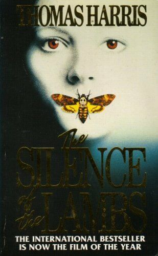 The Silence of the Lambs By  Thomas Harris. 9780749309428