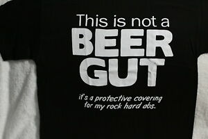 2df13c50 NOT A BEER GUT PROTECTIVE COVER ROCK HARD ABS FUNNY HUMOR T-SHIRT | eBay