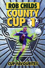 County Cup (1): Cup Favourites by Rob Childs (Paperback, 2000)