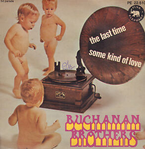 BUCHANAN-BROTHERS-The-Last-Time-Some-Kind-Of-Love-1971-SINGLE-7-034-FRANCE