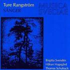 "Ture Rangstr""m: S†nger * by H†kan Hageg†rd/Birgitta Svenden (CD, Jan-1993, Musica Sveciae)"