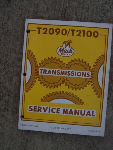 1984 Mack Truck T2090 T2100 Transmission Service Manual MORE MACK IN STORE V