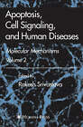 Apoptosis, Cell Signaling, and Human Diseases: v. 2: Molecular Mechanisms by Humana Press Inc. (Hardback, 2007)