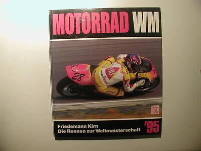 100% QualitäT Motorrad - Wm 1995 Die Rennen Zur Weltmeisterschaft ´95 Verkaufsrabatt 50-70%