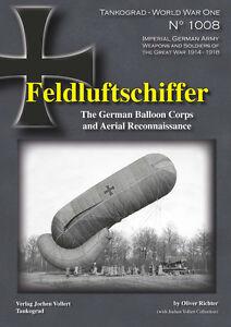 1008 Feldluftschiffer - German Balloon Corps, Tankograd, NEU & - Erftstadt, Deutschland - 1008 Feldluftschiffer - German Balloon Corps, Tankograd, NEU & - Erftstadt, Deutschland
