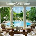A House by the Sea by Bunny Williams (Hardback, 2016)