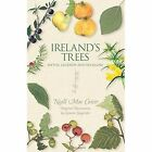 Ireland's Trees: Myths, Legends & Folklore by Niall Mac Coitir (Paperback, 2015)