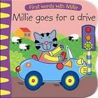 Millie Goes for a Drive by Five Mile Press (Board book, 2011)