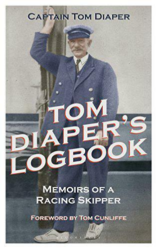 Tom Diaper's Journal de Bord : Memoirs A Racing Skipper par Captain Couche, Neuf