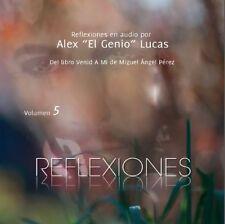 """Reflexiones Venid A Mi Vol. 5 - audio por Alex """"El Genio"""" Lucas"""