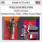 William Bolcom: Violin Sonatas (CD, Jan-2006, Naxos (Distributor))