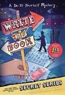 Write This Book: A Do-It-Yourself Mystery by Pseudonymous Bosch (Paperback / softback, 2014)