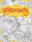 Designs for Coloring: Wildflowers (2011, Paperback)