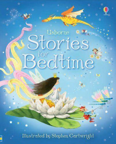 Stories for Bedtime (Usborne Anthologies and Treasuries) By Stephen Cartwright