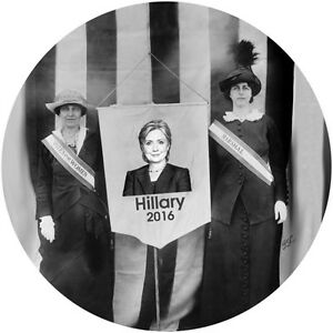 "2016 HILLARY CLINTON SUFFRAGE 2 1/4"" LIM ED., SIGNED BUTTON BY ARTIST B CAMPBELL"