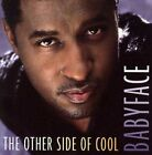 Other Side Of Cool 0079899299826 By Babyface CD &h