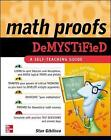 Math Proofs Demystified by Stan Gibilisco (Paperback, 2005)