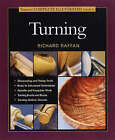 Taunton's Complete Illustrated Guide to Turning by Richard Raffan (Hardback, 2005)