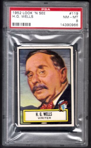 1952 TOPPS LOOK N SEE #119 H.G. WELLS NMMT PSA 8 RAZOR SHARP SET BREAK HIGH #