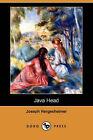 Java Head (Dodo Press) by Joseph Hergesheimer (Paperback / softback, 2008)