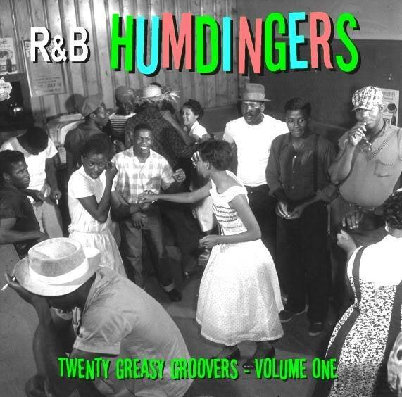 R&B HUMDINGERS VOL 1 - RARE DANCE FLOOR GROOVERS FROM THE 50's & 60's - LISTEN!