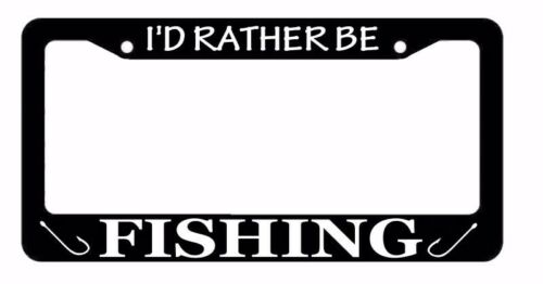 I/'d Rather Be Fishing Fish Lake Life Outdoors Funny Black License Plate Frame