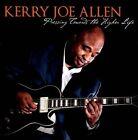Pressing Towards the Higher Life by Kerry Joe Allen (CD, Dec-2011, CD Baby (distributor))