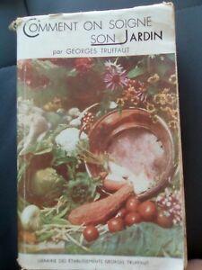 Détails sur G Truffaut Comment on soigne son jardin. Manuel de jardinage  1947