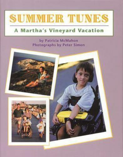 Summer Tunes : A Martha's Vineyard Vacation by P. Mcmahon; Patricia McMahon