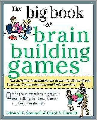Big Book of Brain Building Games : Fun Activities to Stimulate the Brain—for ...