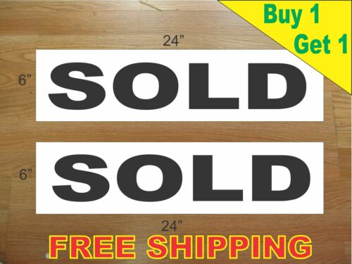 """SOLD BLACK 6/""""x24/"""" REAL ESTATE RIDER SIGNS Buy 1 Get 1 FREE 2 Sided Plastic"""