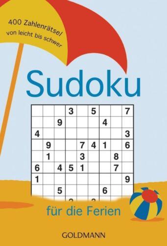 1 von 1 - Sudoku für die Ferien 400 Zahlenrätsel von leicht bis schwer (2015, Taschenbuch)