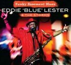 Funky Basement Blues Eddie The Storms Lester 2014 CD