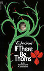 If There Be Thorns by V C Andrews (Paperback / softback)
