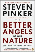 The Better Angels Of Our Nature: Why Violence Has Declined By Steven Pinker, (pa on sale